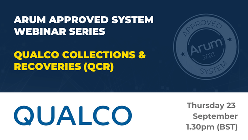 ARUM APPROVED SYSTEM WEBINAR SERIES - QUALCO COLLECTIONS & RECOVERIES (QCR)