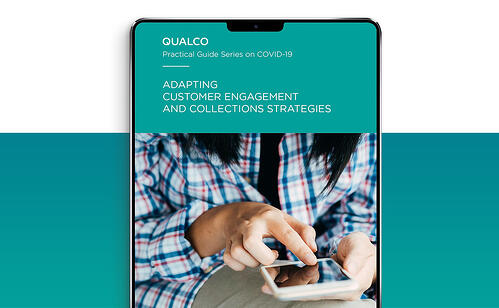 Practical Guide Series on Covid-19: Adapting customer engagement and collections strategies