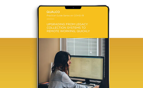Practical Guide Series on Covid-19: Upgrading from legacy collection systems to remote working, quickly