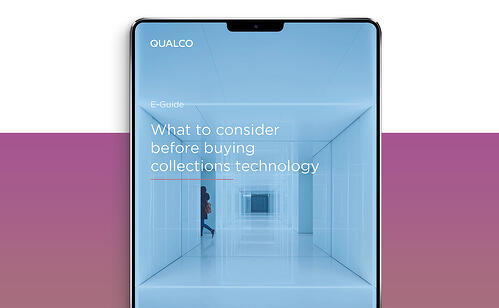 What to consider before buying collections technology